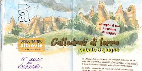 Cattedrali di terra - con l'illustratore Gabriele Genini biglietti
