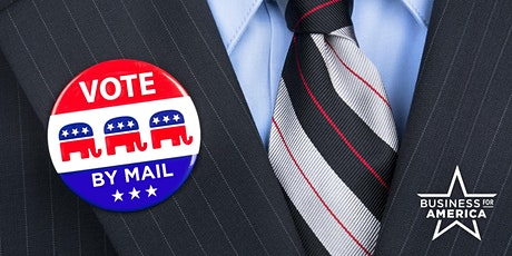 Conservative Roundtable on Safe, Secure Elections with Vote by Mail tickets
