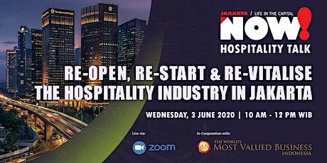 Re-Open, Re-Start & Re-Vitalise the Hospitality Industry in Jakarta tickets