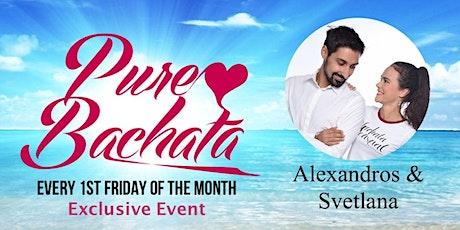 Pure Bachata - Exclusive Workshop & Practice  Alexandros & Svetlana Tickets