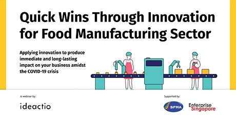 Quick Wins Through Innovation for Food Manufacturing Sector tickets