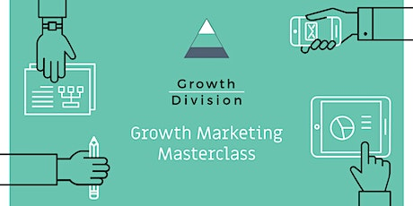 Growth   Division - Masterclass Series tickets