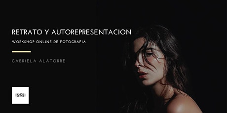 Retrato y autorepresentación. Workshop de fotografía online entradas