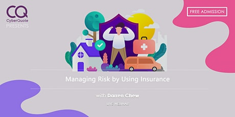 Managing Risk by Using Insurance tickets