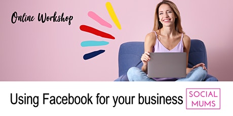 Using Facebook for your Business Online Workshop with Gemma Lloyd tickets