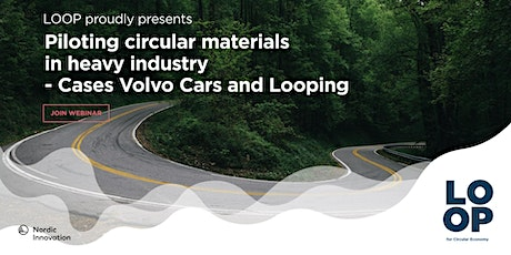 LOOP webinar 4th June - Cases Volvo Cars & Looping tickets