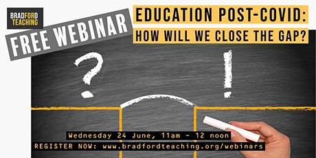 Free Webinar: Education post-Covid: how will we close the gap? tickets
