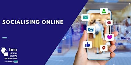 Socialising Online | BEC Digital Upskill Programme tickets