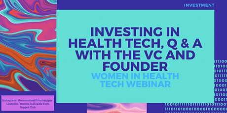 Investing in Health Tech, in Conversation with the VC and Founder tickets