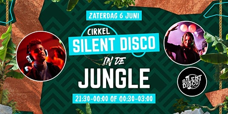 Cirkel Silent Disco in de Jungle | City Theater tickets