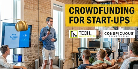 Crowdfunding: How to raise successfully - with Tech Manchester tickets