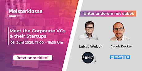 Meet the Corporate VCs & their Startups - Gründermotor Meisterklasse Tickets