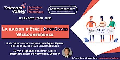 """Webconférence Telecom Valley  """"La raison d'être : StopCovid"""" billets"""