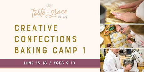 Creative Confections Baking Day Camp Part 1 |  June 15-18 (ages 9-13) tickets