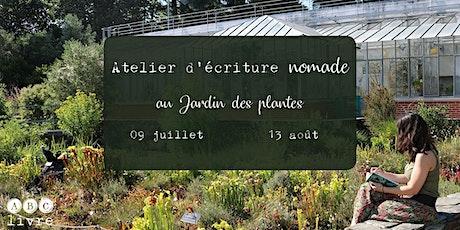 Atelier d'écriture nomade au jardin des plantes billets