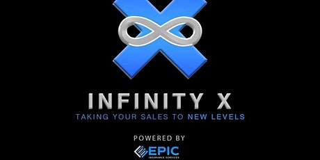 Infinity X Series POWERED By EPIC Insurance Services, LLC tickets