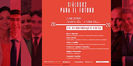 Diálogos para el Futuro: El Turismo que viene. entradas