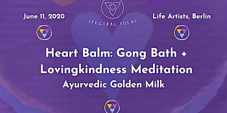 Heart Balm: Gong Bath + Lovingkindness Meditation tickets