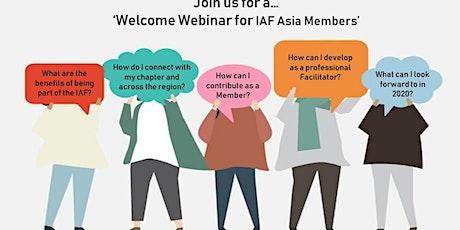 IAF Asia Members - Welcome Webinar # 3 tickets