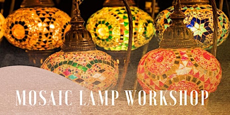 Mosaic Lamp Workshop Sydney tickets