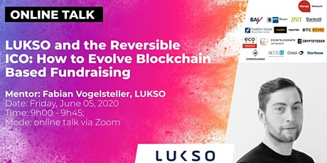 LUKSO and the Reversible ICO: How to Evolve Blockchain Based Fundraising tickets