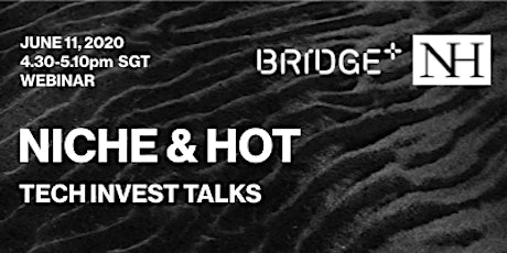 Niche & Hot Invest Tech Talks tickets