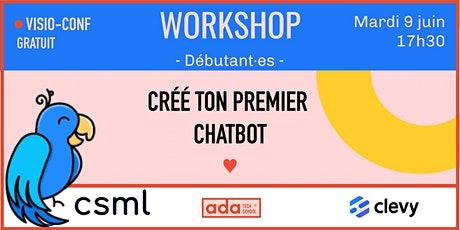 WORKSHOP : Code ton premier chatbot avec Clevy ! Online billets