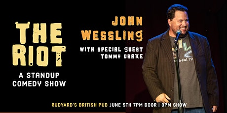 The Riot Comedy Show  - John Wessling & Friends tickets