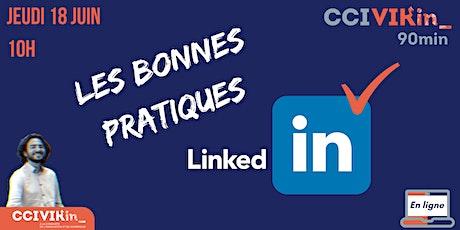 CCI VIKin_90min : Les bonnes pratiques LinkedIn biglietti