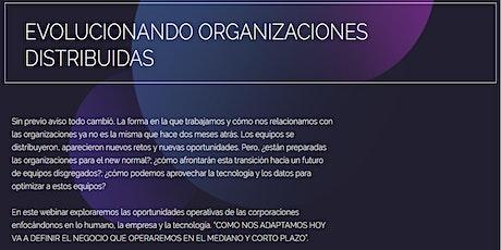 EVOLUCIONANDO ORGANIZACIONES DISTRIBUIDAS entradas