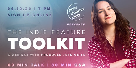 The Indie Feature Toolkit tickets