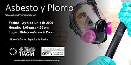 Asbesto y Plomo:  seminario concienciación entradas