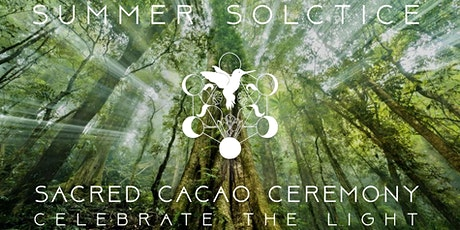 Sacred Cacao Ceremony ☼ Summer Solstice tickets