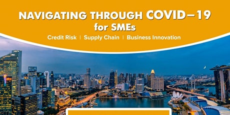 Joint Webinar Series : Navigating Through Covid-19 for SMEs tickets