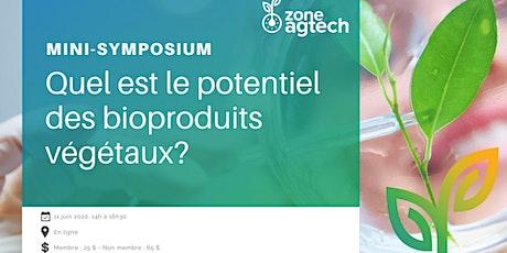 Mini-symposium - Le potentiel des bioproduits végétaux billets