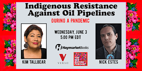 Indigenous Resistance Against Oil Pipelines During a Pandemic tickets