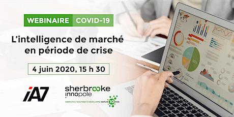 Webinaire COVID-19 | L'intelligence de marché en période de crise billets