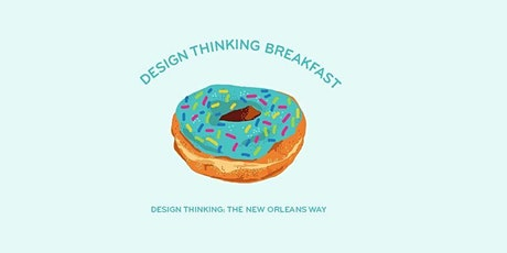 Zooming: Design Thinking the New Orleans Way(s) tickets