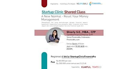 Startup Clinic Shared Class A New Normal - Reset Your Money Management biglietti