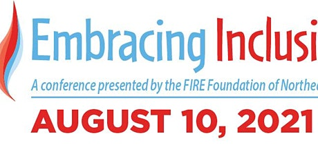 Embracing Inclusion, a conference presented by FIRE Foundation of Northeast Iowa tickets