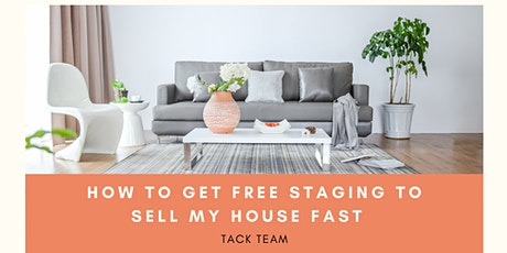Your Guide to Home Staging to Sell Your House Fast tickets