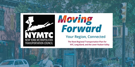 Moving Forward:  Planning for the Region's Transportation Future tickets