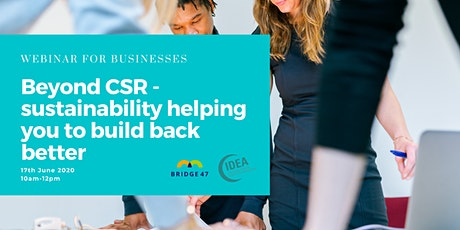 Beyond CSR – Sustainability Helping You to Build Back Better tickets