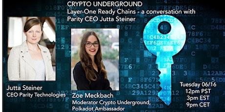 Layer-One Ready Chains - a conversation with Parity CEO Jutta Steiner tickets