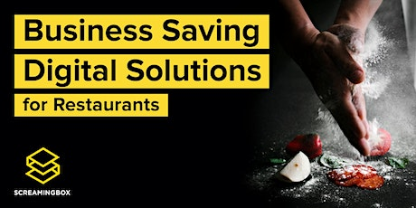 Business Saving Digital Solutions for Restaurants tickets