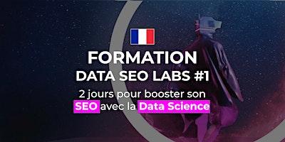 DATA SEO LABS – Niveau 1 – Paris (2 jours)