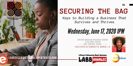 LABB Workshop: Securing The Bag - Keys to Building a Business That Survives and Thrives tickets