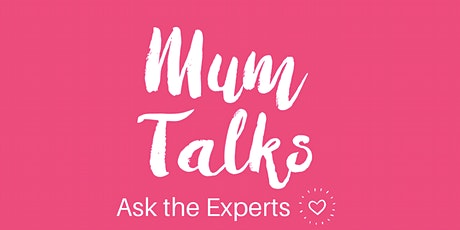 Mum Talks Ask The Expert - Joanna Fortune 'Pandemic Parenting' tickets