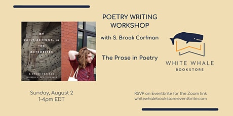 Writing Workshop: The Prose in Poetry, w/ S. Brook Corfman tickets