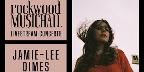 Jamie-Lee Dimes  - FACEBOOK and INSTAGRAM LIVE tickets